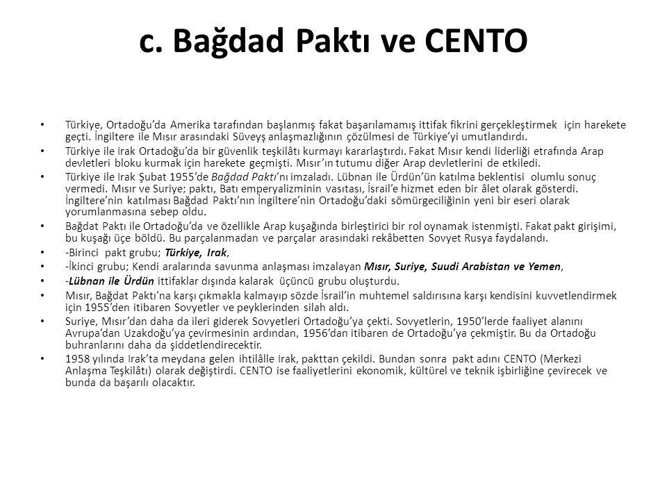 c. Bağdad Paktı ve CENTO