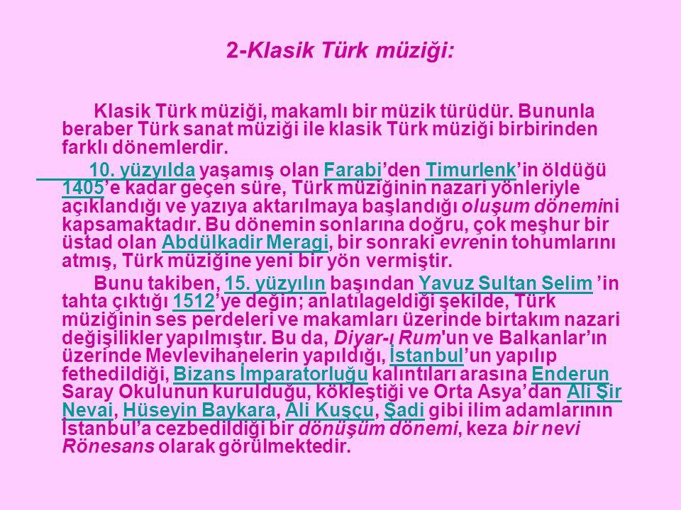 2-Klasik Türk müziği: