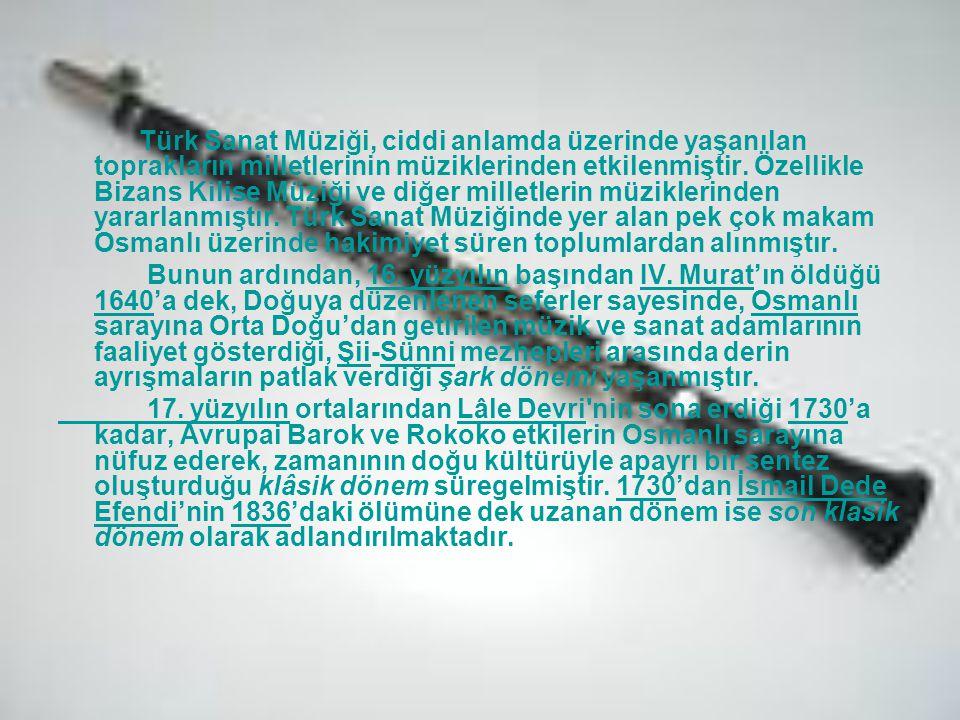 Türk Sanat Müziği, ciddi anlamda üzerinde yaşanılan toprakların milletlerinin müziklerinden etkilenmiştir. Özellikle Bizans Kilise Müziği ve diğer milletlerin müziklerinden yararlanmıştır. Türk Sanat Müziğinde yer alan pek çok makam Osmanlı üzerinde hakimiyet süren toplumlardan alınmıştır.