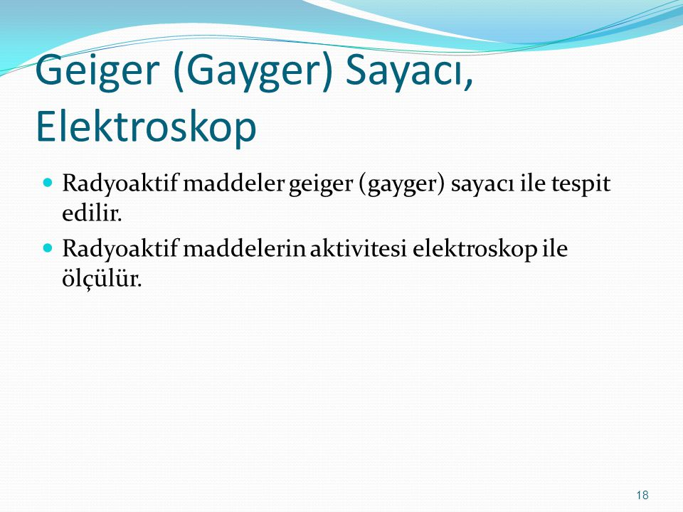 Geiger (Gayger) Sayacı, Elektroskop