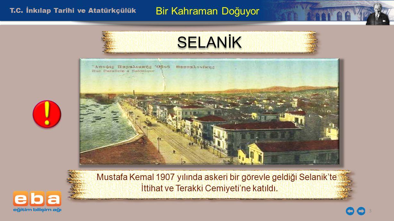 ! SELANİK Bir Kahraman Doğuyor T.C. İnkılap Tarihi ve Atatürkçülük