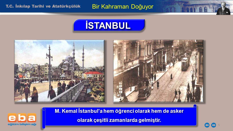 İSTANBUL Bir Kahraman Doğuyor T.C. İnkılap Tarihi ve Atatürkçülük