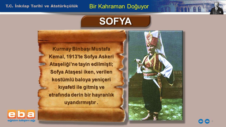 SOFYA Bir Kahraman Doğuyor T.C. İnkılap Tarihi ve Atatürkçülük