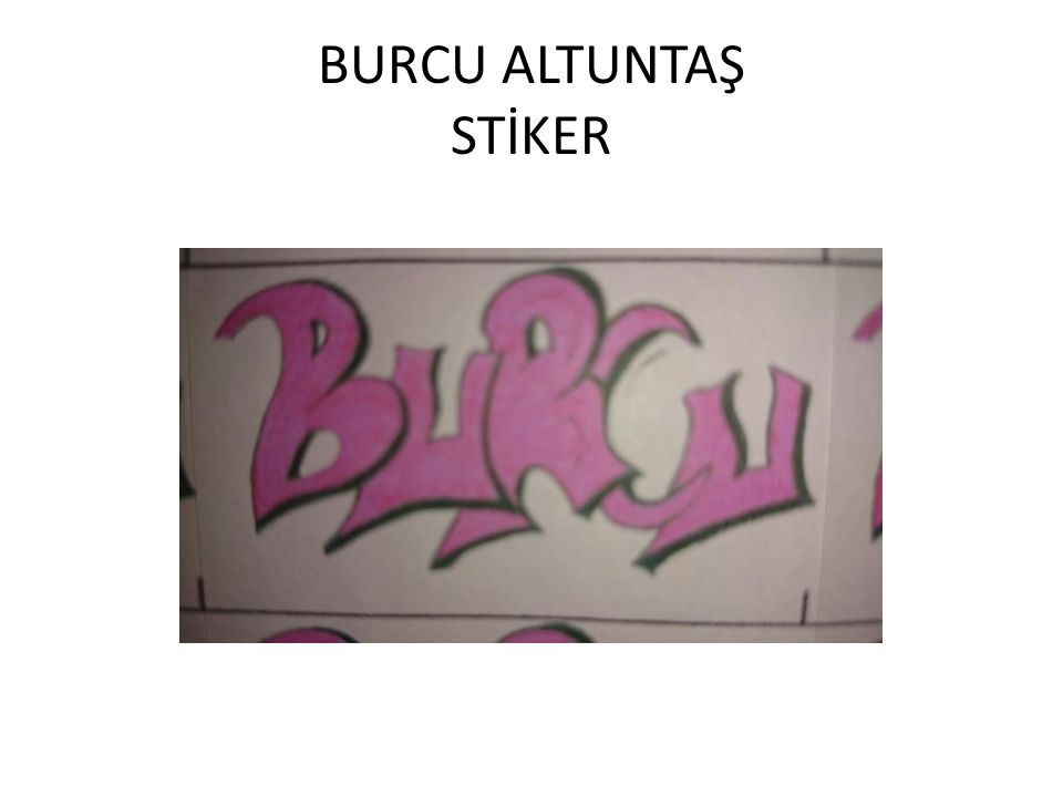 BURCU ALTUNTAŞ STİKER