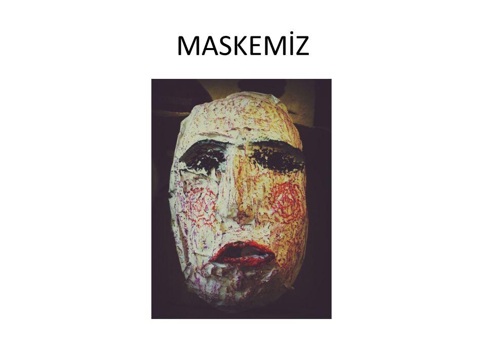 MASKEMİZ