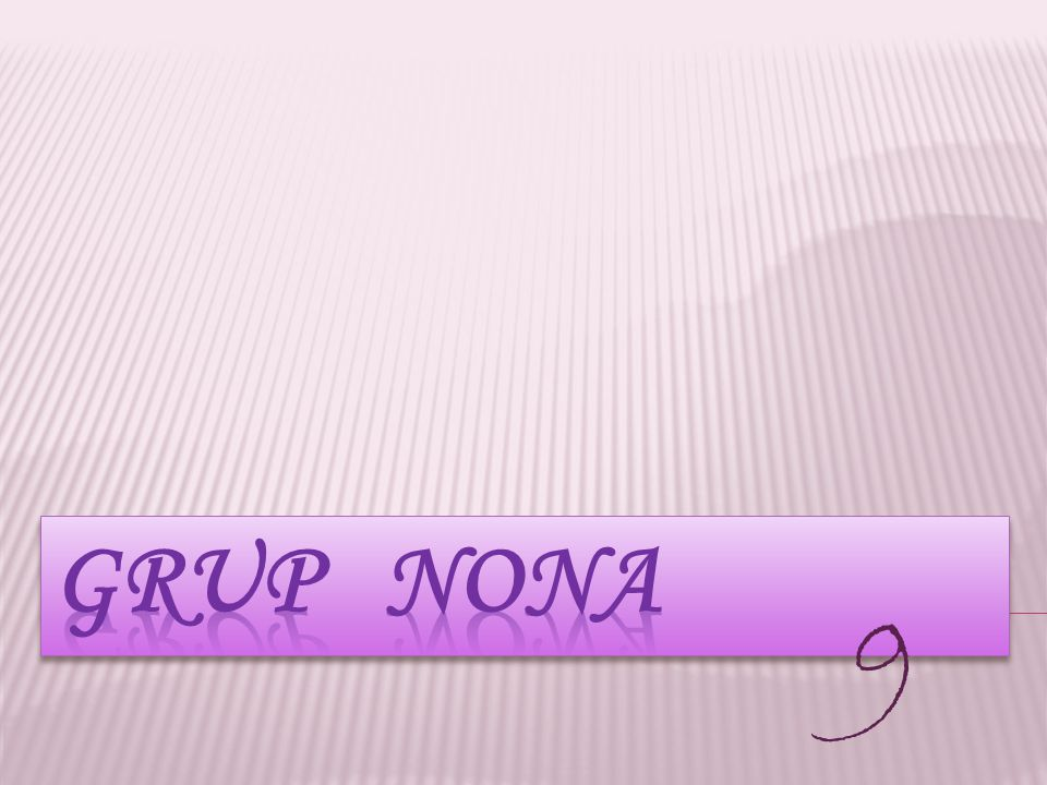 GRUP NoNA 9