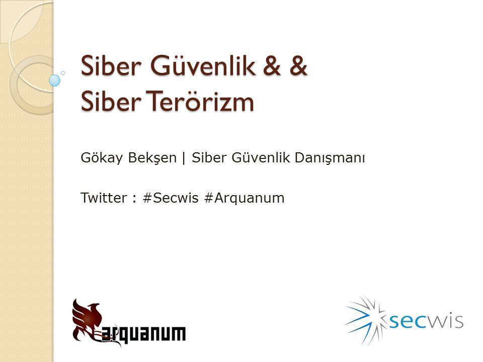 Siber Güvenlik & & Siber Terörizm