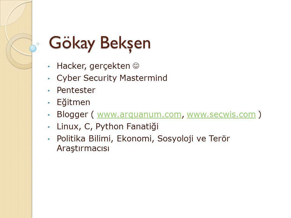 Gökay Bekşen Hacker, gerçekten  Cyber Security Mastermind Pentester