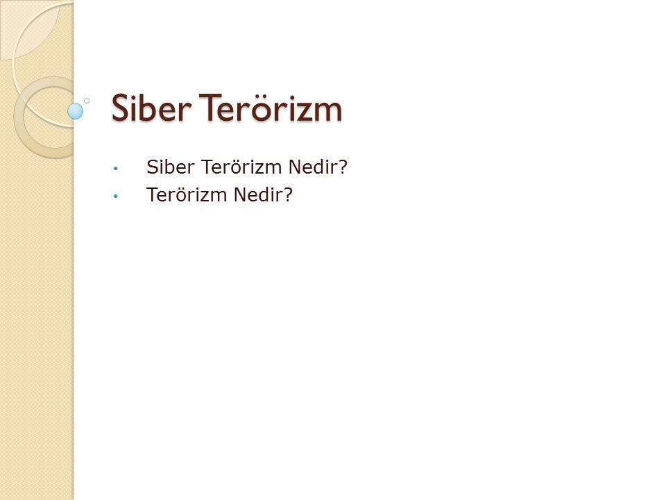 Siber Terörizm Nedir Terörizm Nedir