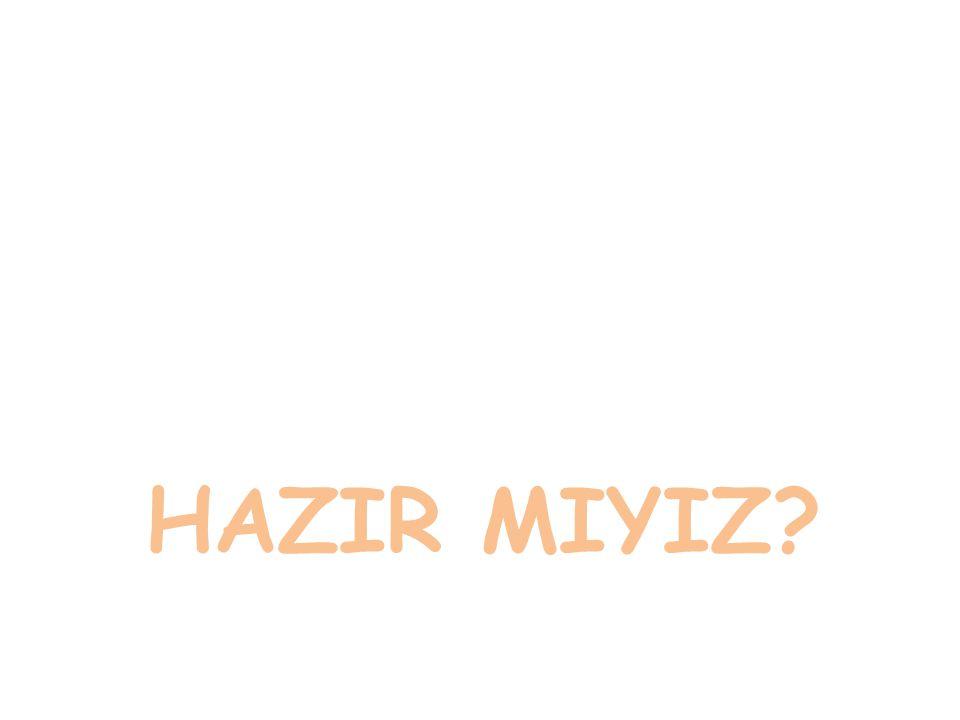 HAZIR MIYIZ
