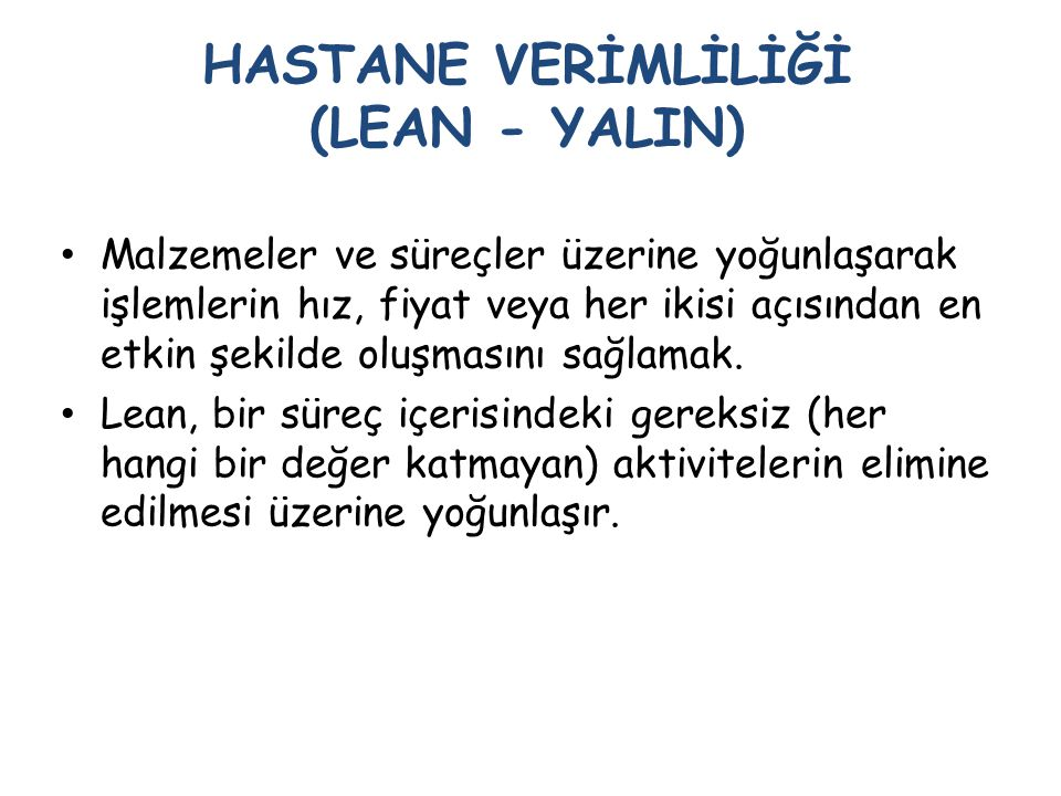 HASTANE VERİMLİLİĞİ (LEAN - YALIN)