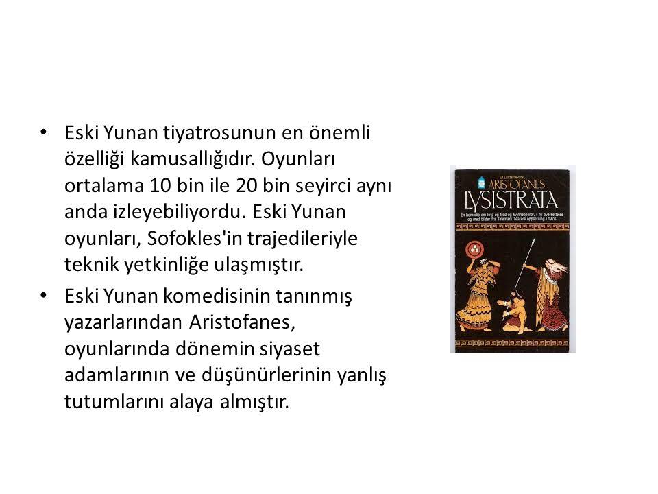 Eski Yunan tiyatrosunun en önemli özelliği kamusallığıdır