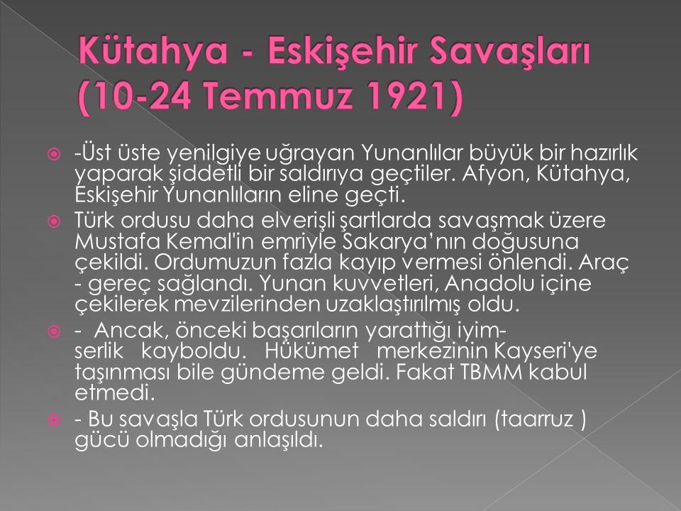 Kütahya - Eskişehir Savaşları (10-24 Temmuz 1921)