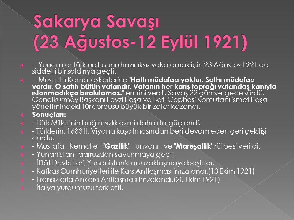 Sakarya Savaşı (23 Ağustos-12 Eylül 1921)
