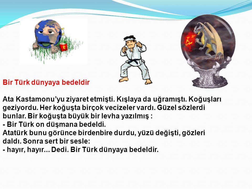 Bir Türk dünyaya bedeldir Ata Kastamonu'yu ziyaret etmişti