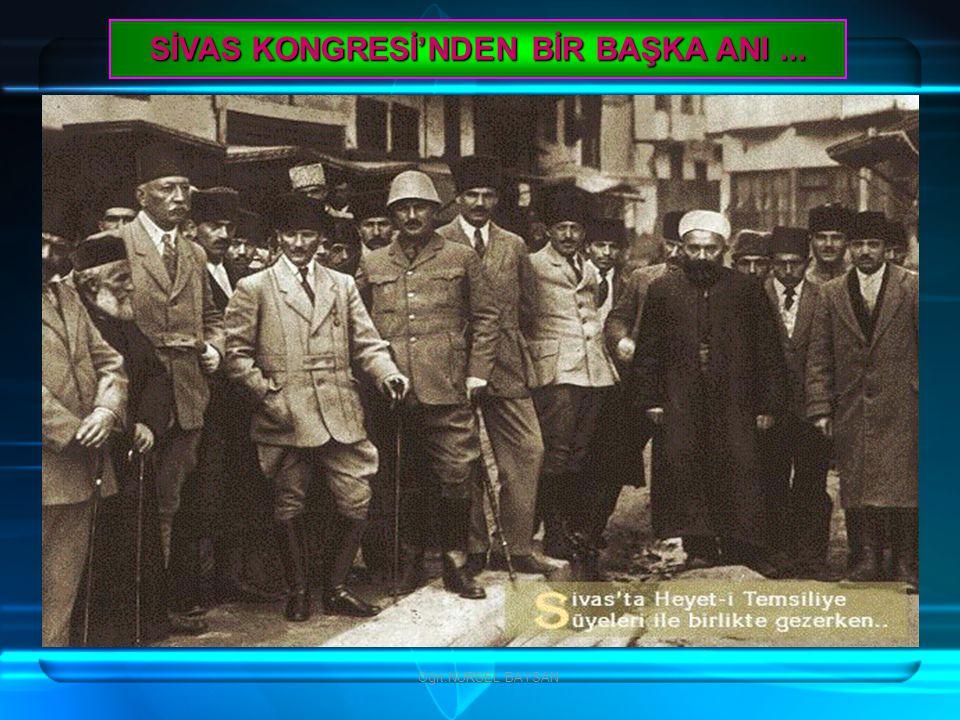SİVAS KONGRESİ'NDEN BİR BAŞKA ANI ...