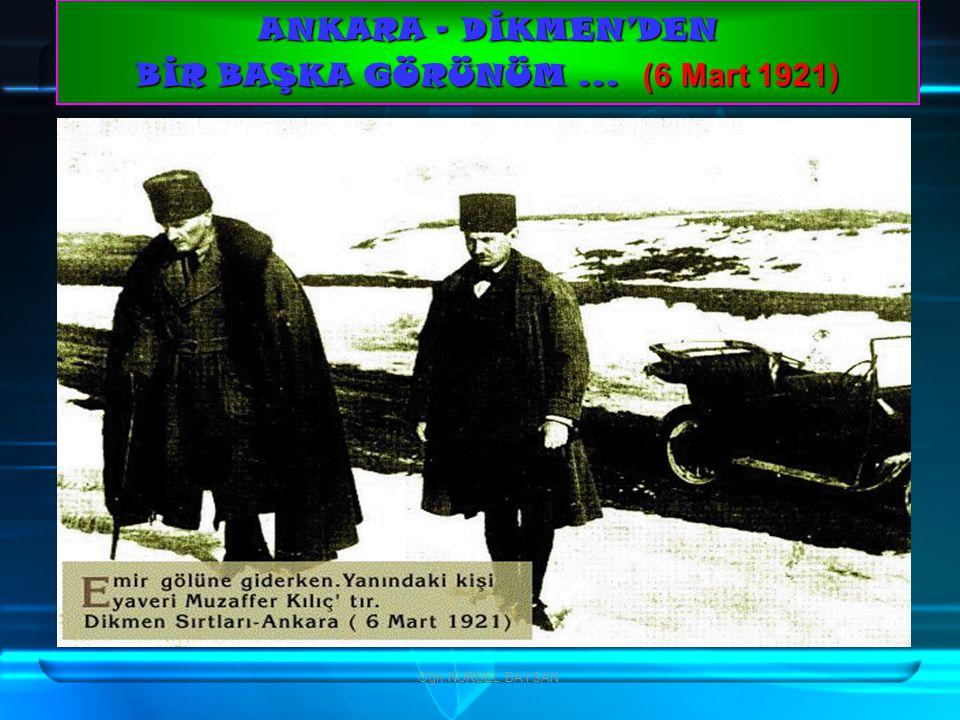 ANKARA - DİKMEN'DEN BİR BAŞKA GÖRÜNÜM ... (6 Mart 1921)