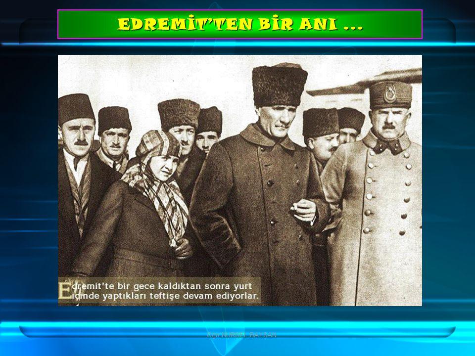 EDREMİT'TEN BİR ANI ... Öğrt.NURSEL BAYSAN