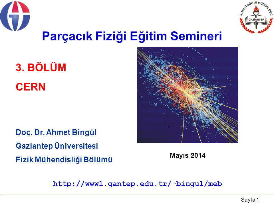 Parçacık Fiziği Eğitim Semineri