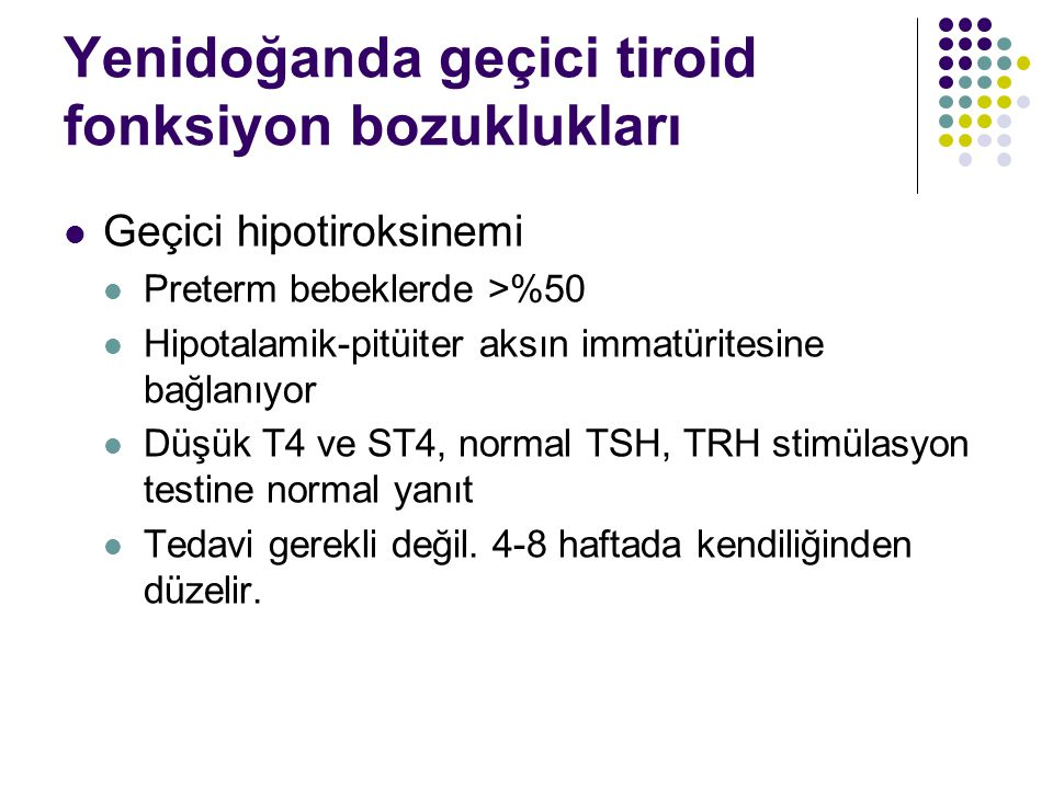 Yenidoğanda geçici tiroid fonksiyon bozuklukları