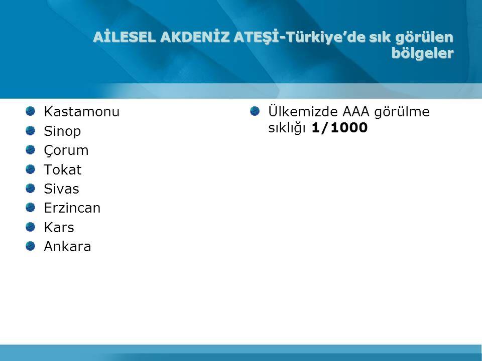 AİLESEL AKDENİZ ATEŞİ-Türkiye'de sık görülen bölgeler