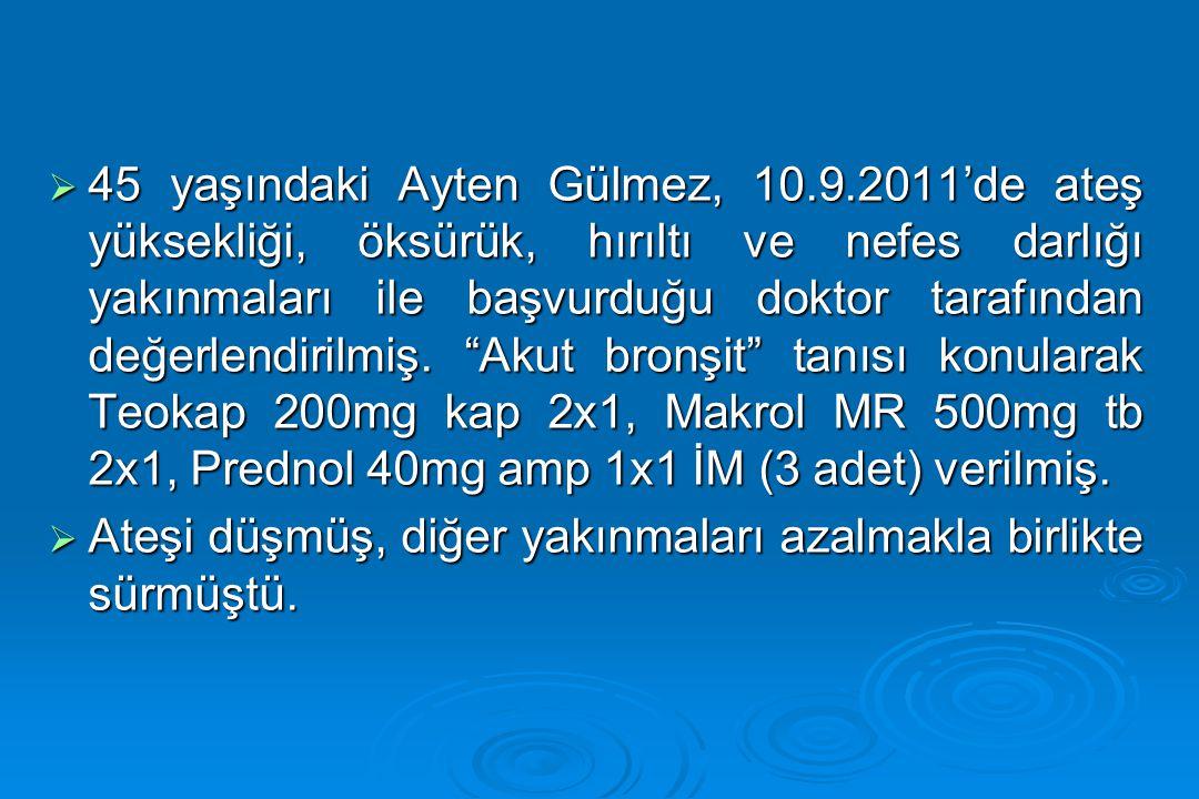 45 yaşındaki Ayten Gülmez, 10. 9