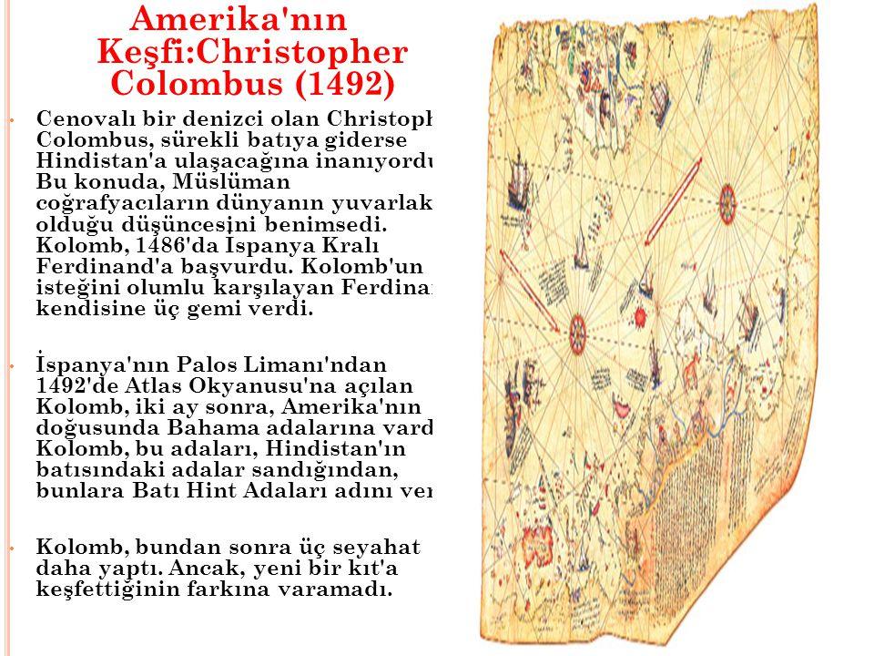 Amerika nın Keşfi:Christopher Colombus (1492)
