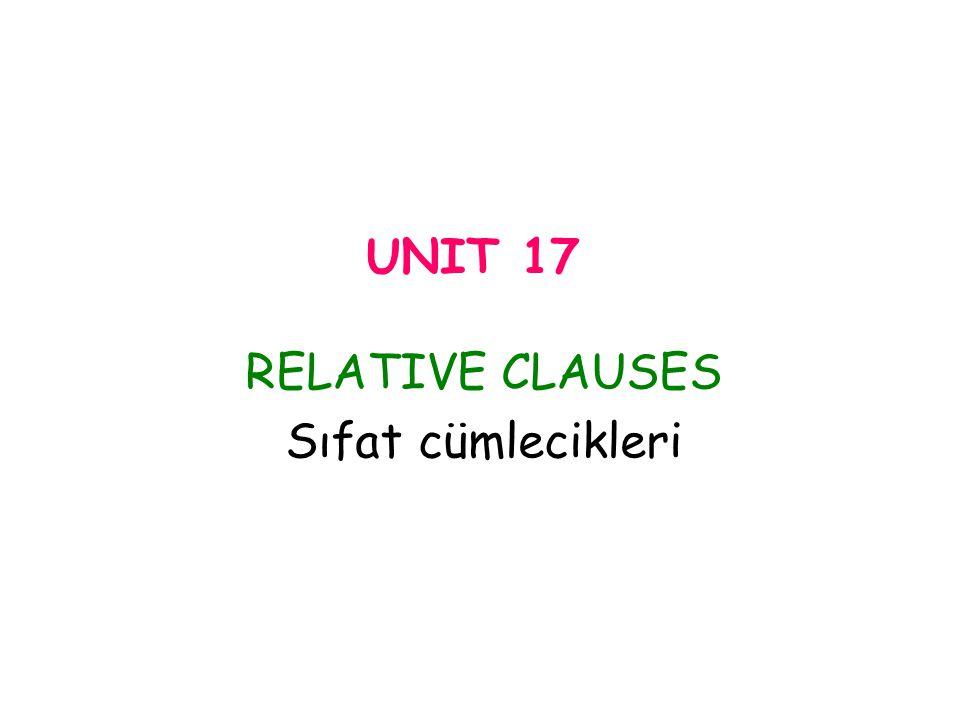 RELATIVE CLAUSES Sıfat cümlecikleri