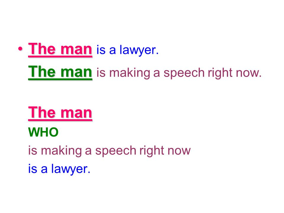 The man is a lawyer. The man The man is making a speech right now. WHO