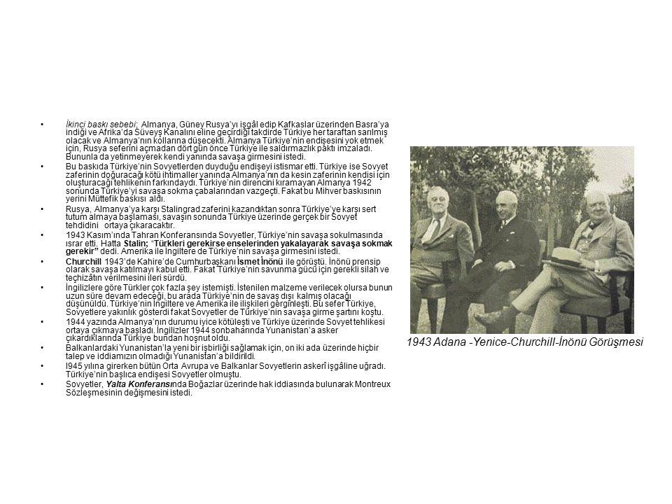 1943 Adana -Yenice-Churchill-İnönü Görüşmesi