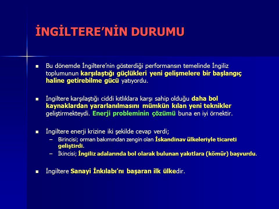 İNGİLTERE'NİN DURUMU