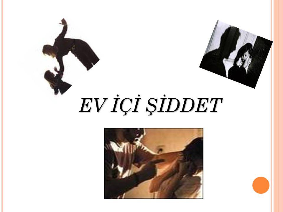 EV İÇİ ŞİDDET