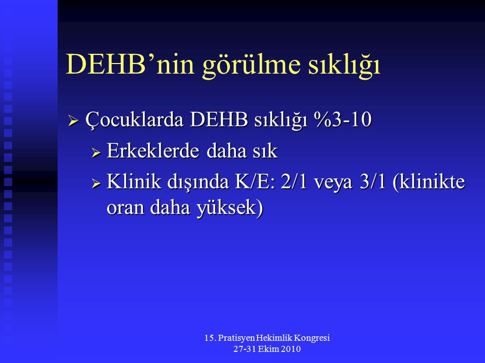 DEHB'nin görülme sıklığı