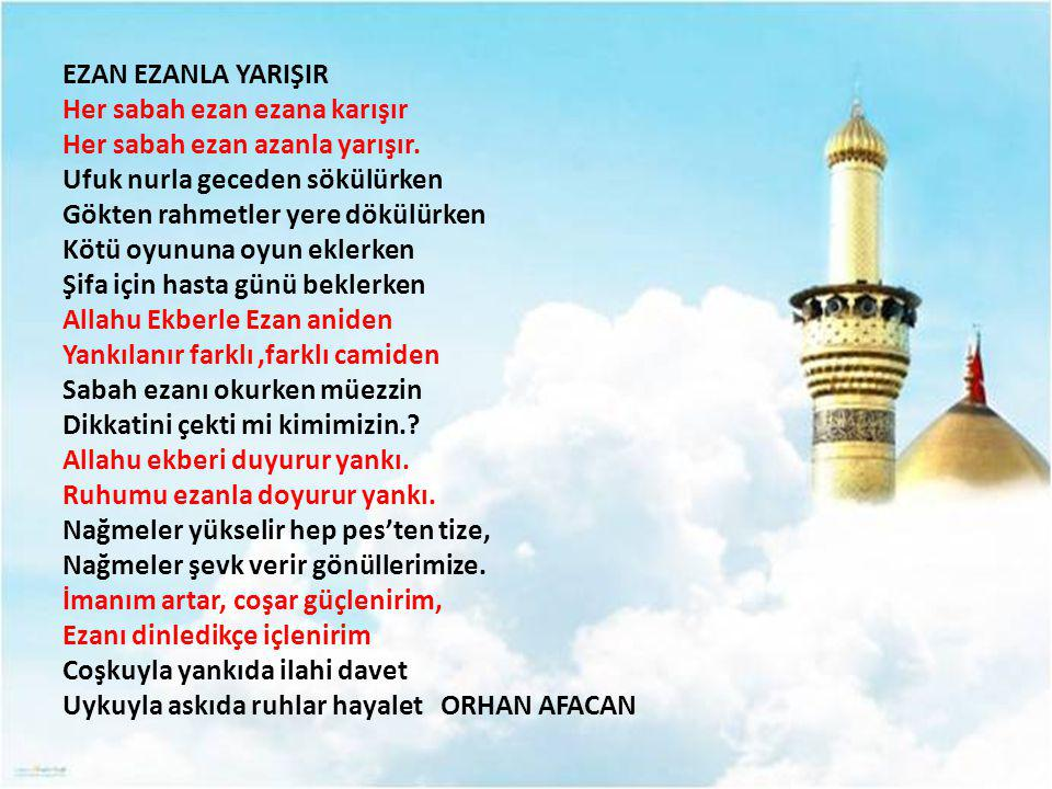 EZAN EZANLA YARIŞIR