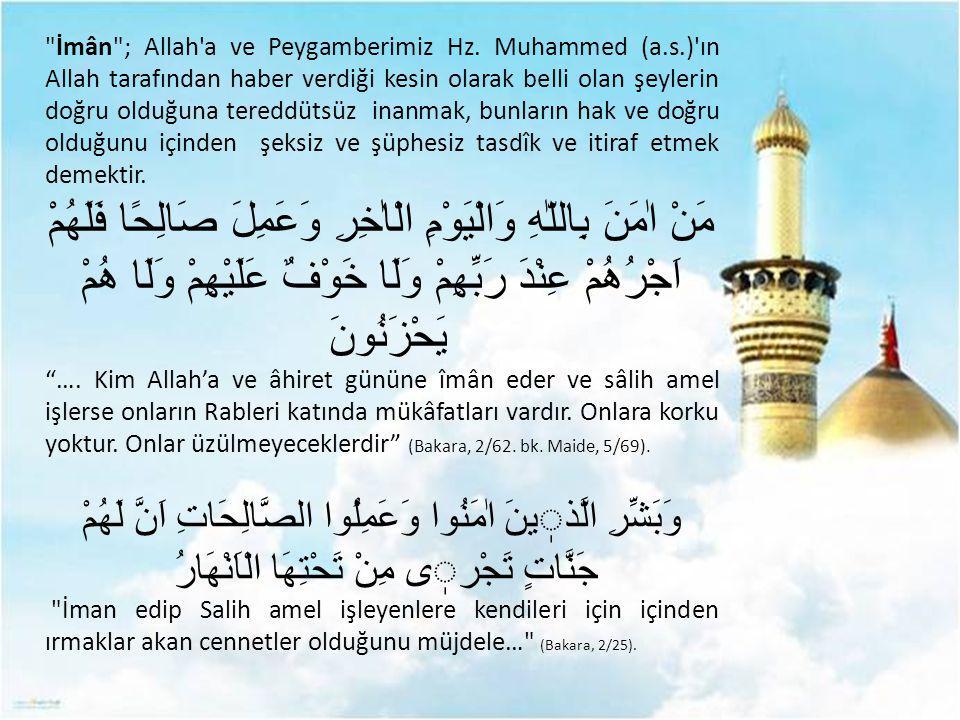 İmân ; Allah a ve Peygamberimiz Hz. Muhammed (a. s