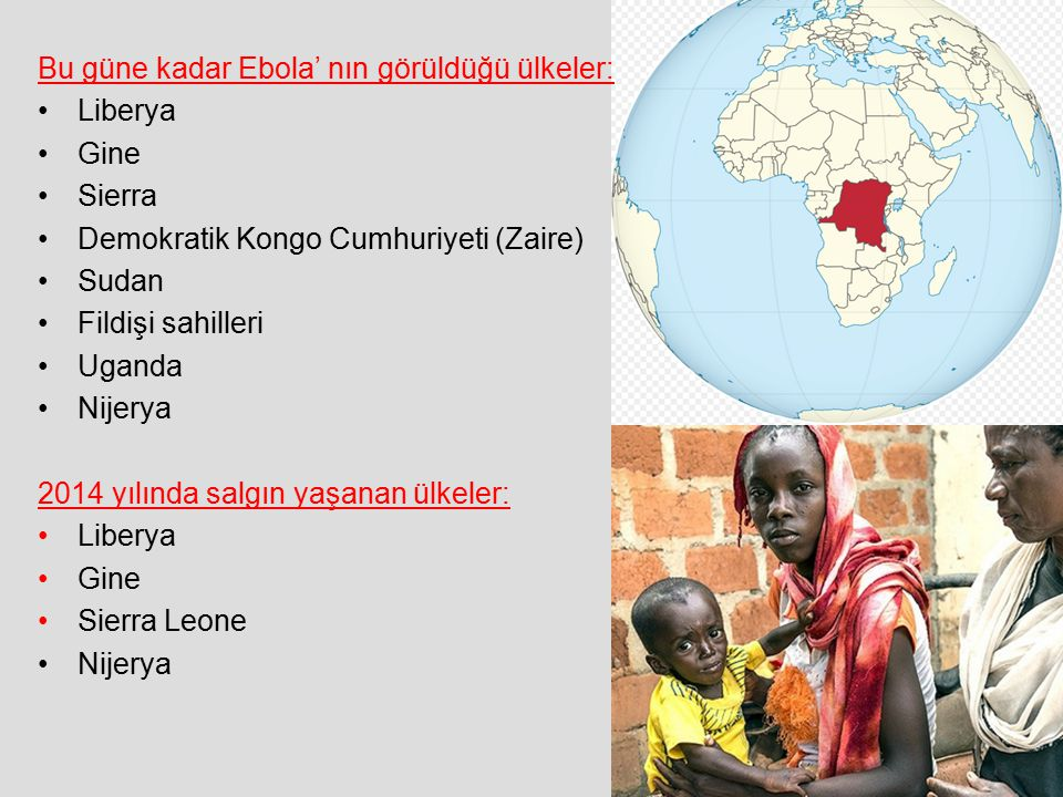 Bu güne kadar Ebola' nın görüldüğü ülkeler: