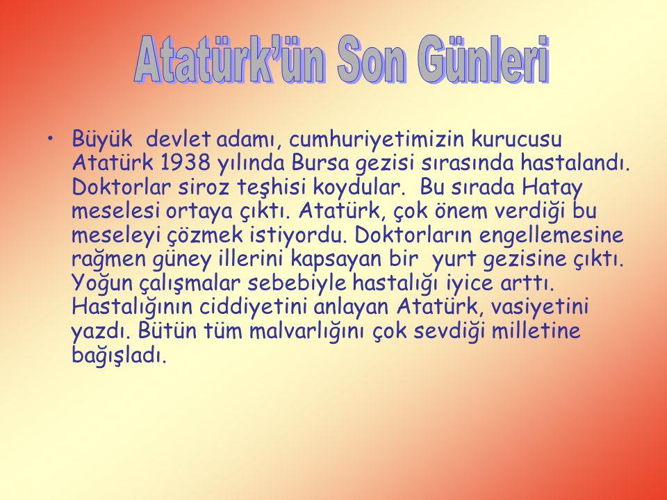 Atatürk'ün Son Günleri