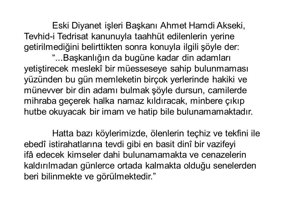 Eski Diyanet işleri Başkanı Ahmet Hamdi Akseki,