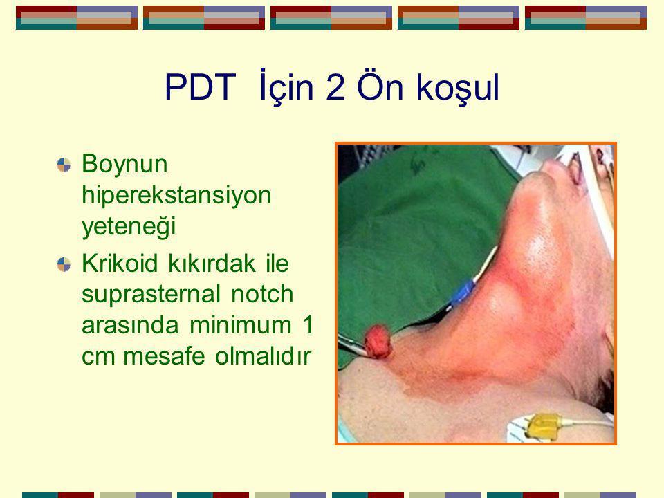 PDT İçin 2 Ön koşul Boynun hiperekstansiyon yeteneği