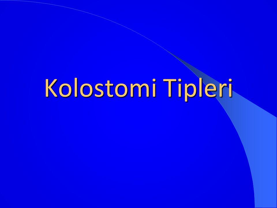 Kolostomi Tipleri