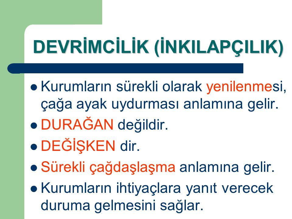 DEVRİMCİLİK (İNKILAPÇILIK)