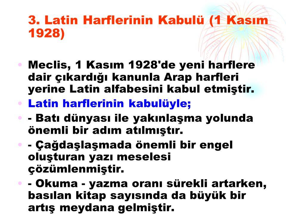 3. Latin Harflerinin Kabulü (1 Kasım 1928)