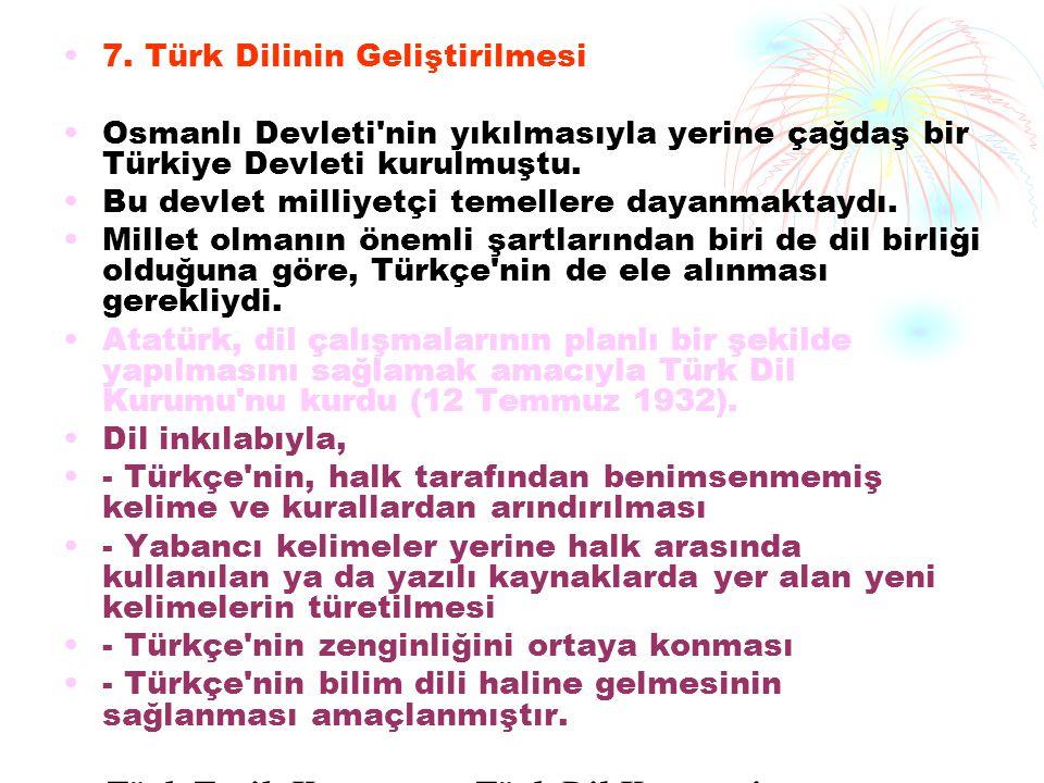 7. Türk Dilinin Geliştirilmesi