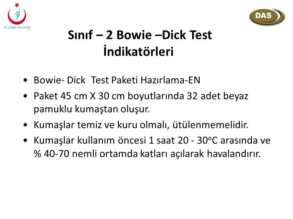Sınıf – 2 Bowie –Dick Test İndikatörleri