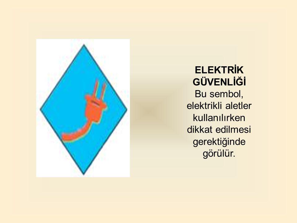 Bu sembol, elektrikli aletler kullanılırken dikkat edilmesi