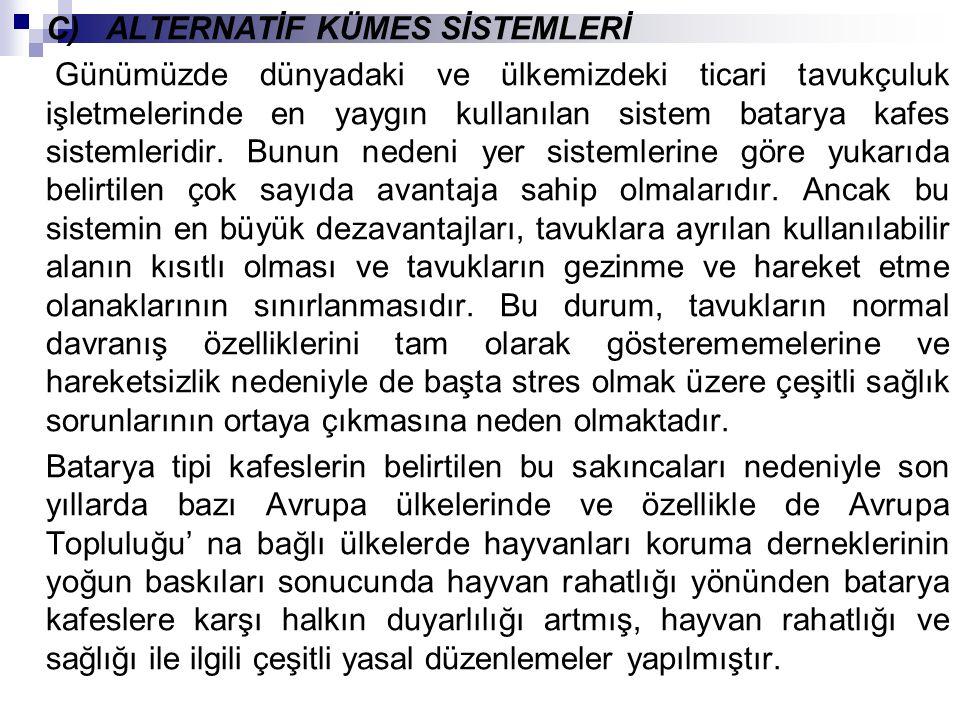 C) ALTERNATİF KÜMES SİSTEMLERİ