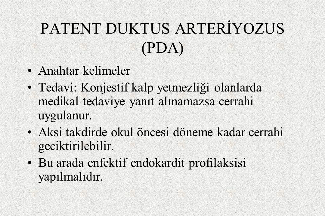PATENT DUKTUS ARTERİYOZUS (PDA)