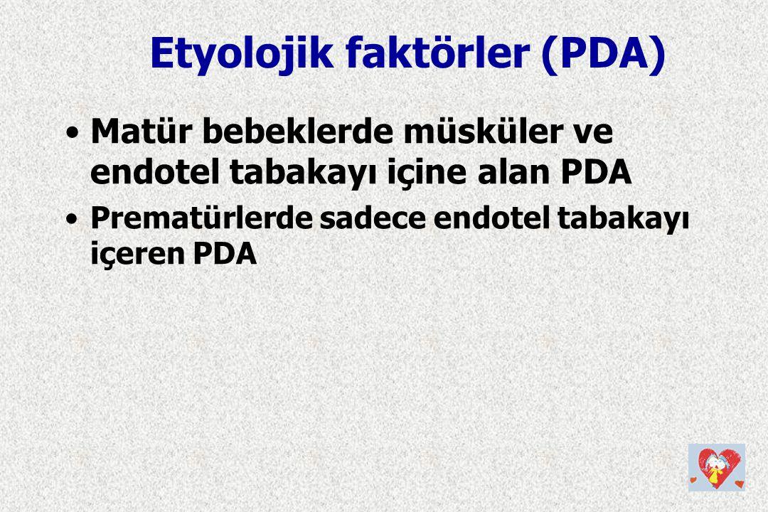 Etyolojik faktörler (PDA)