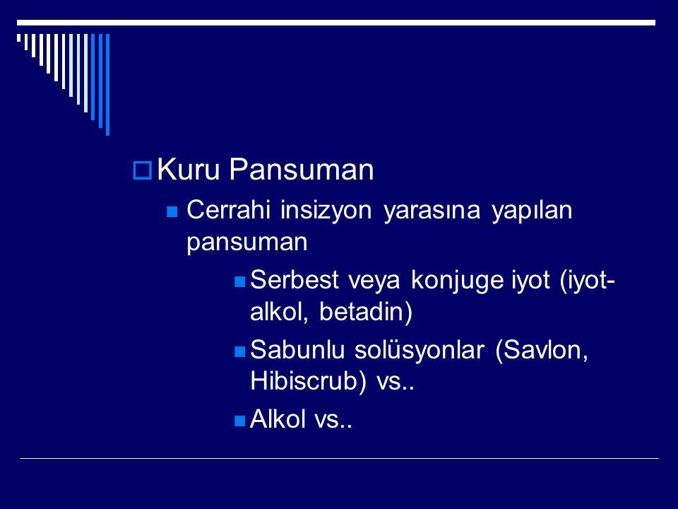 Kuru Pansuman Cerrahi insizyon yarasına yapılan pansuman