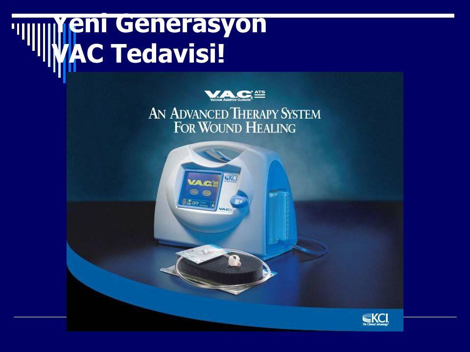Yeni Generasyon VAC Tedavisi!